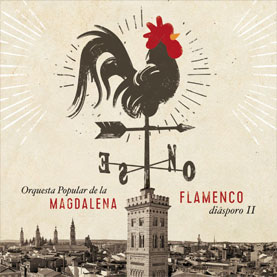 Flamenco Diásporo - Orquesta popular de la Madalena